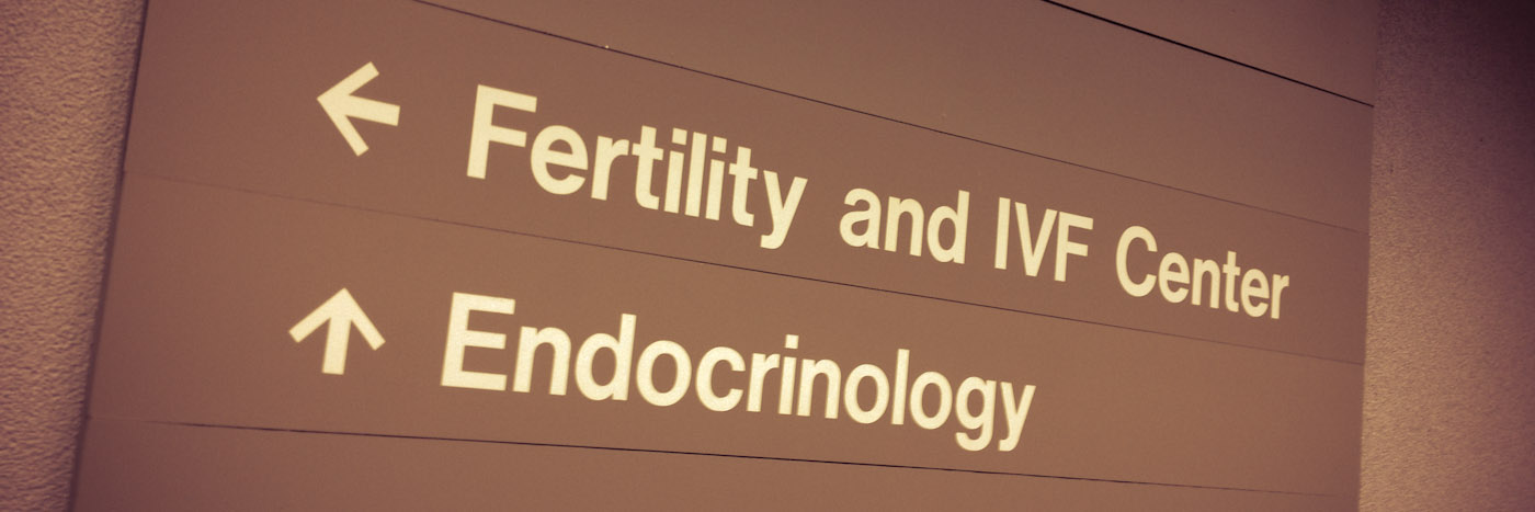 Sign for Fertility and IVF Center